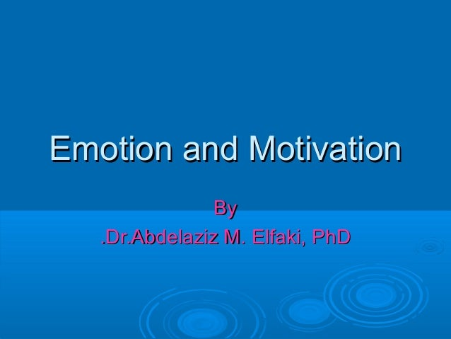 motivation emotion essay Furthermore, they related emotion regulation to the growth of language by which emotions are understood, conveyed, and managed the settings in which the expression of emotion may have adaptive or maladaptive outcomes and the cultural values also define the limit of men and women emotions in social context.
