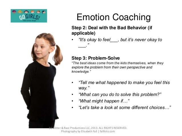 emotion coach your teenager Emotion coaching begins by recognizing feelings many parents are able to see  the positive emotions a child expresses, but drawing close to a child who is.