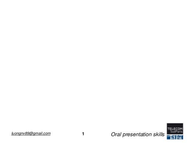 1luongnv89@gmail.com Oral presentation skills