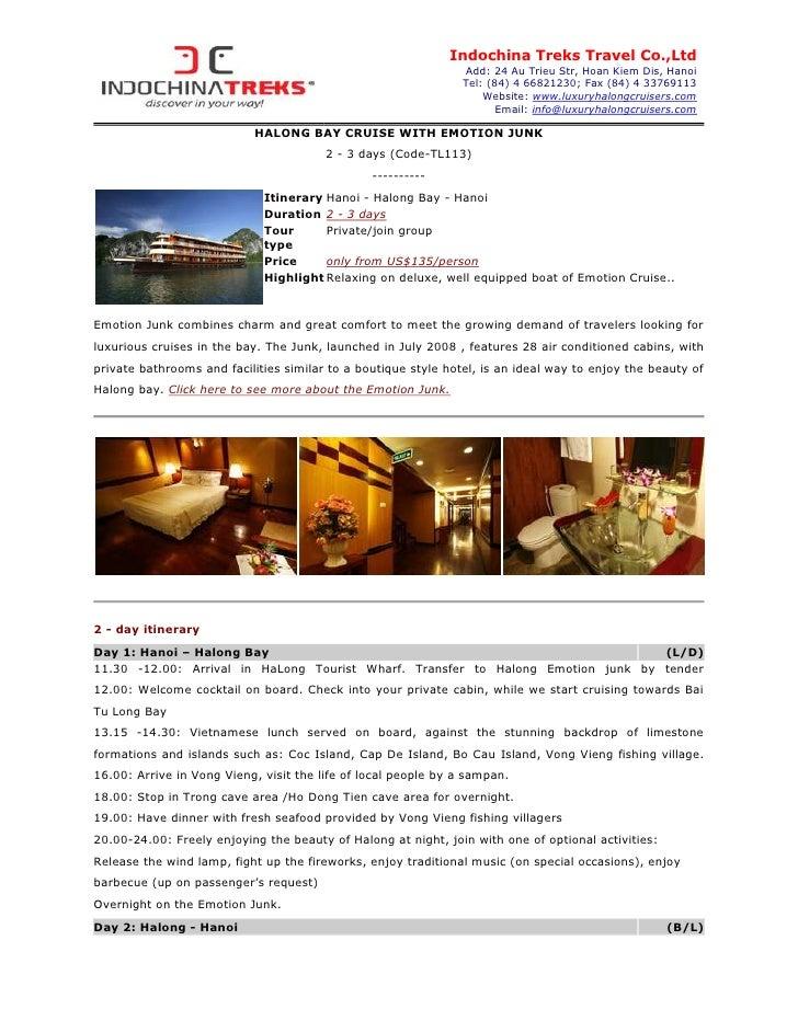 Indochina Treks Travel Co.,Ltd                                                                Add: 24 Au Trieu Str, Hoan K...