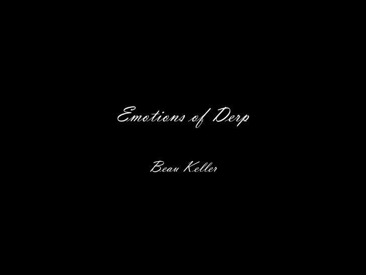 Emotions of Derp   Beau Keller