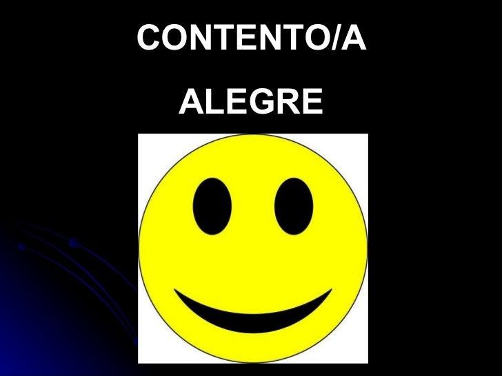 CONTENTO/A ALEGRE