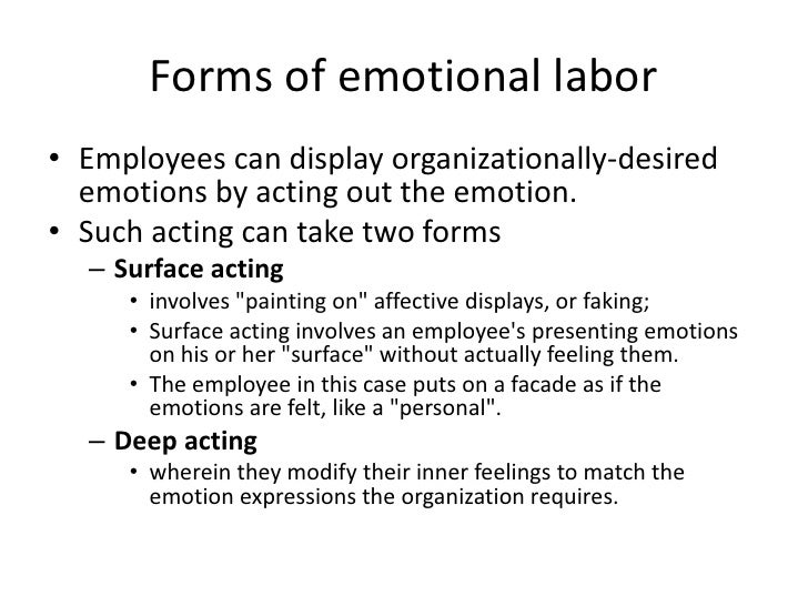 what is emotional management and labour Emotional labor is the work a person does to make the emotions he or she displays match what's expected it can lead to burnout.