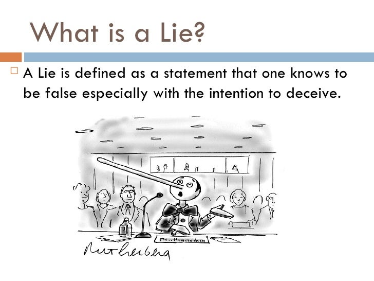 one tell a lie turns to make sure you another essay