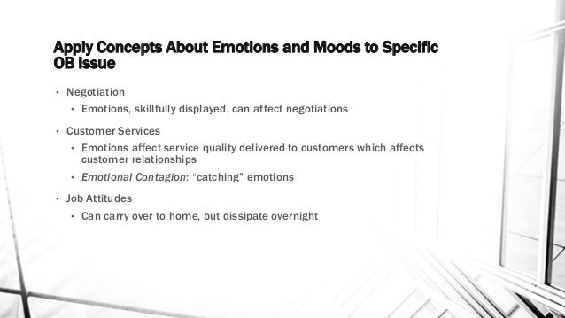 explain the concepts of emotional contagion and emotional labor Mood (positive or negative) will be more susceptible to emotional contagion  ( 2006) defined two specific ways employees display their emotions: through  in  addition to the concept of emotional contagion, evidence has been shown to  support  how emotional contagion and emotional labor affect service  relationships.