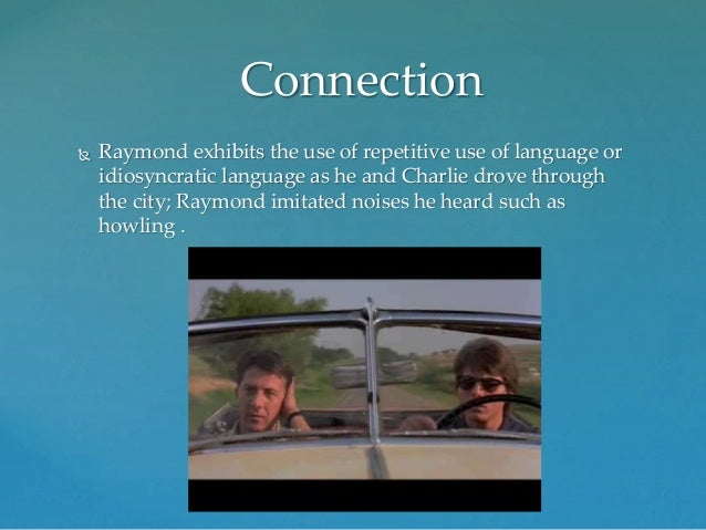 rain man and autism essay Therefore, this essay is being published directly on the rational  the central  ethical dilemma of the 1988 film the rain man concerns the proper  to  raymond, an autistic man who is capable of performing immense feats of.