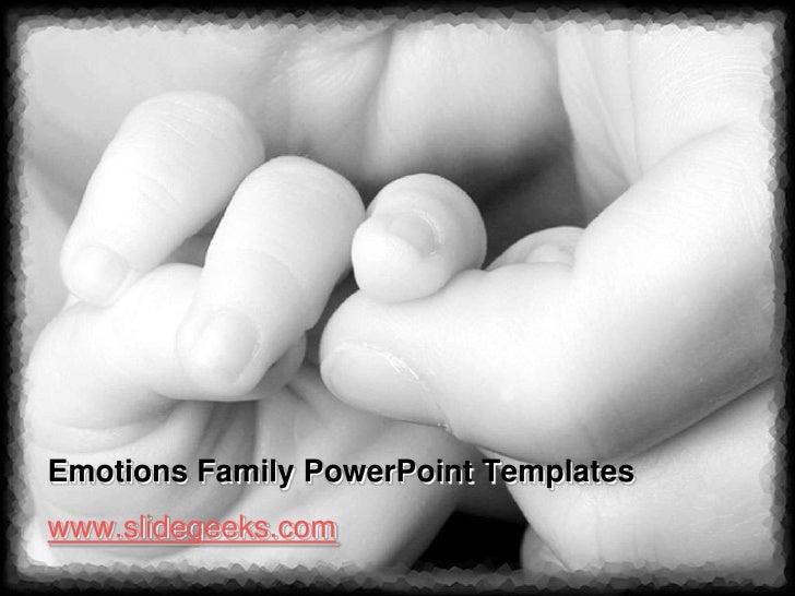 Emotions Family PowerPoint Templateswww.slidegeeks.com