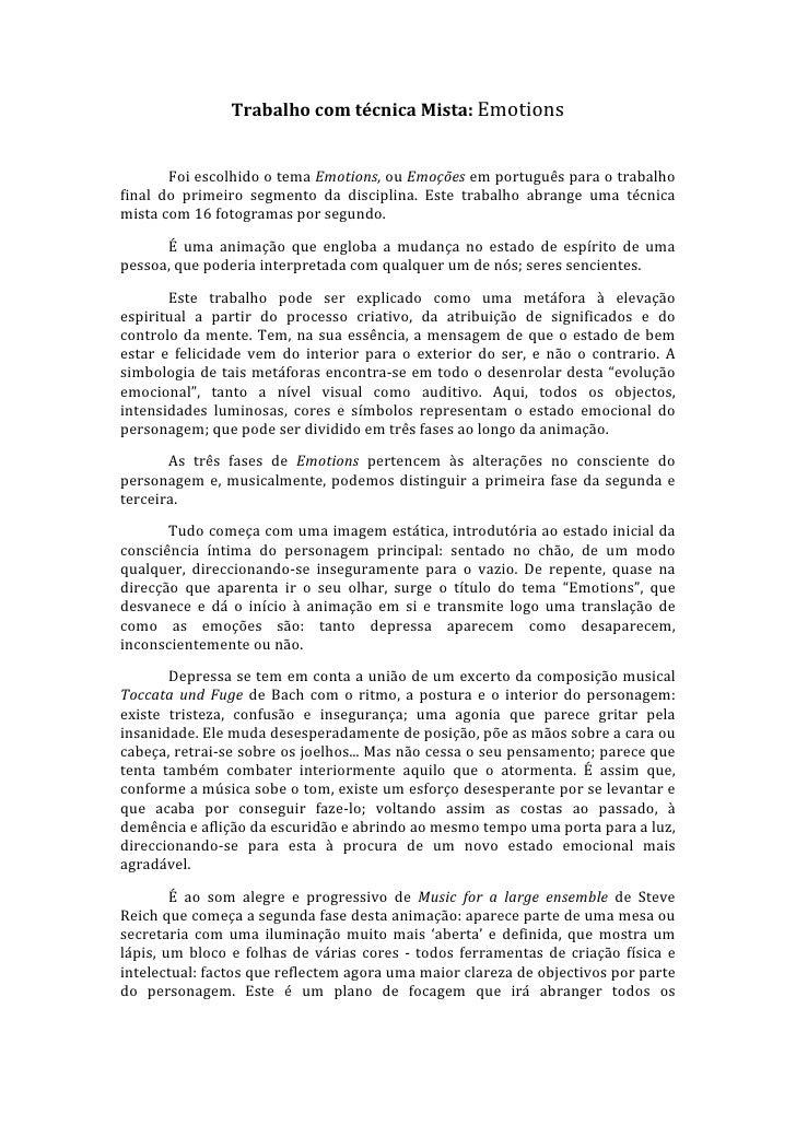TrabalhocomtécnicaMista:Emotions                  FoiescolhidootemaEmotions,ouEmoçõesemportuguêsparaotrab...