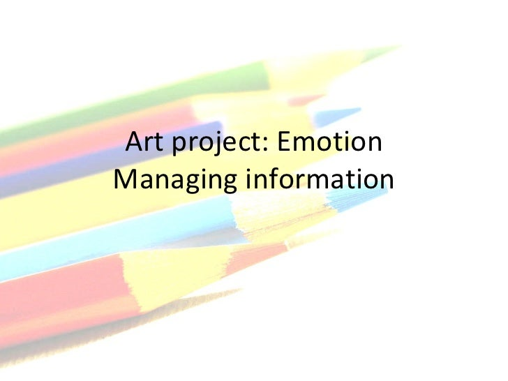 Art project: Emotion Managing information