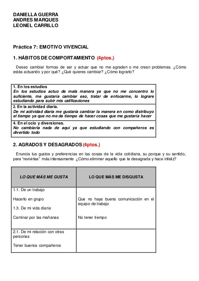 DANIELLA GUERRA ANDRES MARQUES LEONEL CARRILLO Práctica 7: EMOTIVO VIVENCIAL 1. HÁBITOS DE COMPORTAMIENTO (4ptos.) Deseo c...