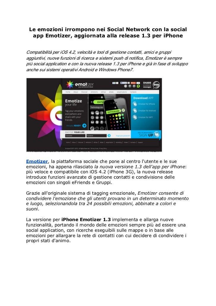 Le emozioni irrompono nei Social Network con la social  app Emotizer, aggiornata alla release 1.3 per iPhoneCompatibilità...