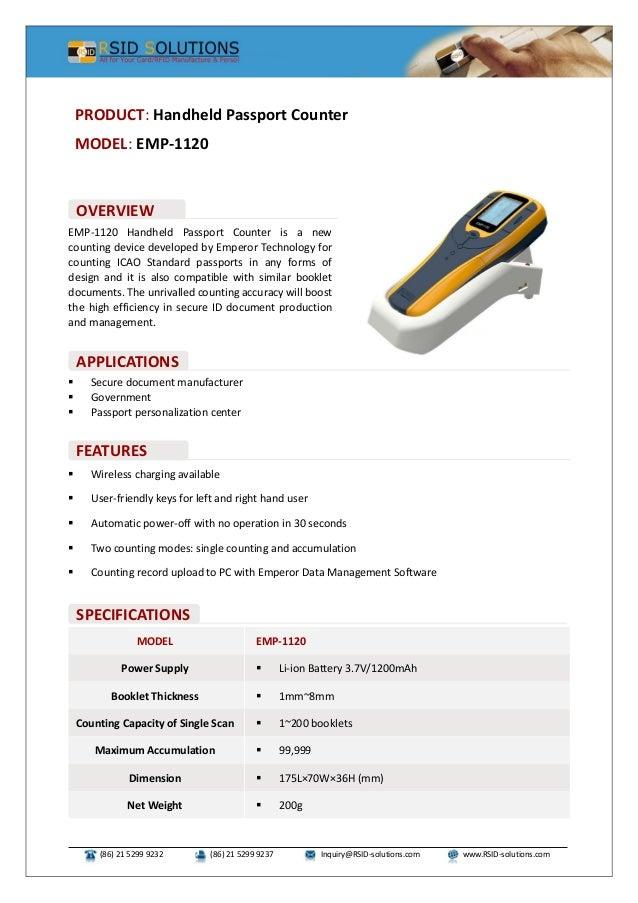 (86) 21 5299 9232 (86) 21 5299 9237 Inquiry@RSID-solutions.com www.RSID-solutions.com EMP-1120 Handheld Passport Counter i...