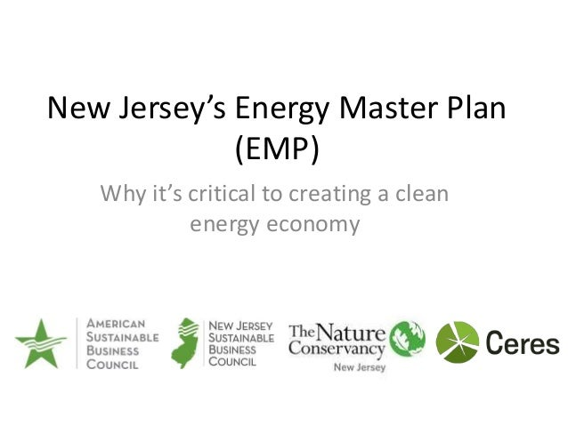 New Jersey's Energy Master Plan (EMP) Why it's critical to creating a clean energy economy