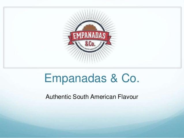Empanadas & Co. Authentic South American Flavour