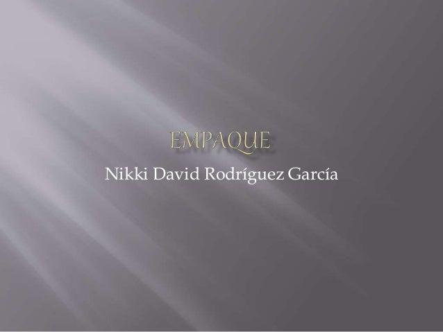 Nikki David Rodríguez García