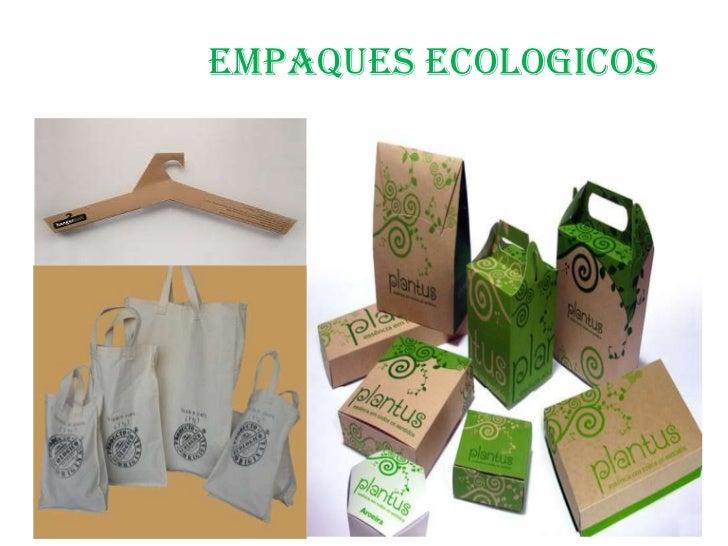 EMPAQUES ECOLOGICOS