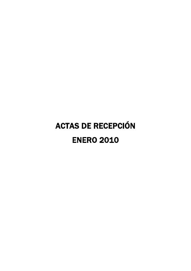 ACTAS DE RECEPCIÓN<br />ENERO 2010<br />ACTAS DE RECEPCIÓN<br />FEBRERO 2010<br />ACTAS DE RECEPCIÓN<br />MARZO 2010<br />...