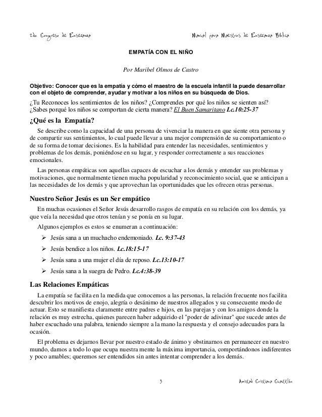 2do. Congreso de Enseñanza  Manual para Maestros de Enseñanza Bíblica  EMPATÍA CON EL NIÑO  Por Maribel Olmos de Castro Ob...