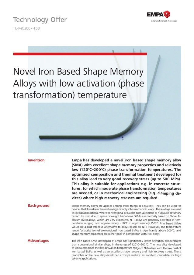 Technology Offer TT.-Ref.2007-160 Novel Iron Based Shape Memory Alloys with low activation (phase transformation) temperat...