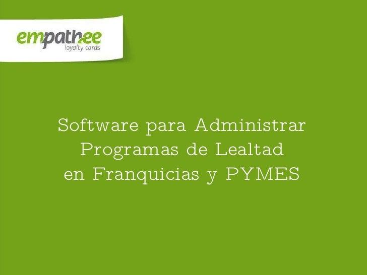 Software para Administrar Programas de Lealtad en Franquicias y PYMES