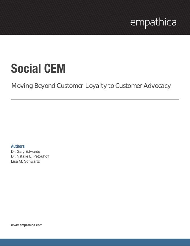 Social CEMMoving Beyond Customer Loyalty to Customer AdvocacyAuthors:Dr. Gary EdwardsDr. Natalie L. PetouhoffLisa M. Schwa...