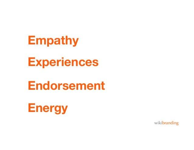 EmpathyEndorsementEnergyExperiences