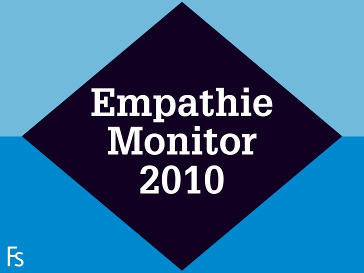 Empathie                       Monitor                        2010 FRONTEER STRATEGY INNOVATION. CO-CREATION. BRAND DEVELO...