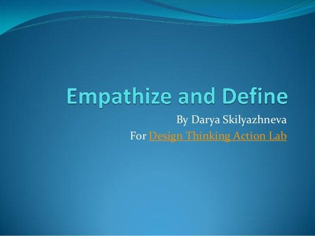 By Darya Skilyazhneva For Design Thinking Action Lab