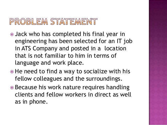  Jack who has completed his final year in engineering has been selected for an IT job in ATS Company and posted in a loca...
