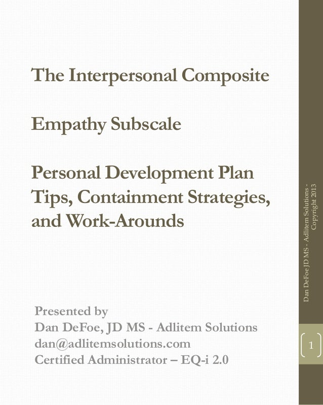 The Interpersonal Composite Empathy Subscale Personal Development Plan Tips, Containment Strategies, and Work-Arounds Pres...