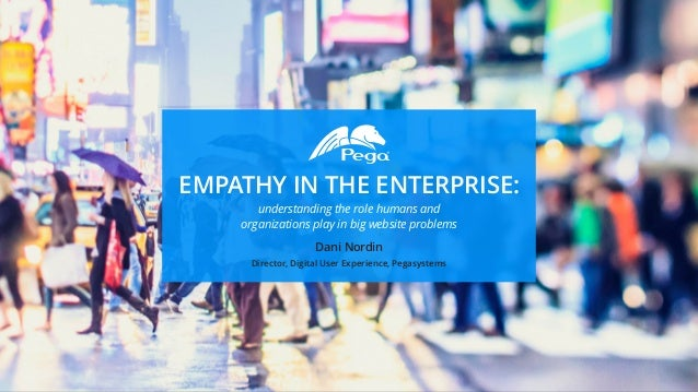 EMPATHY IN THE ENTERPRISE: understanding the role humans and 