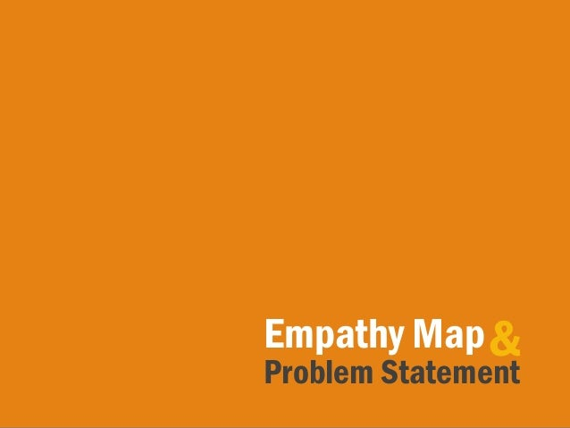 Problem Statement Empathy Map&