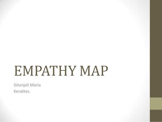 EMPATHY MAP Gitanjali Maria Keralites