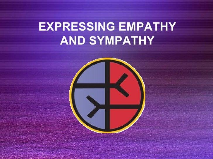 EXPRESSING EMPATHY AND SYMPATHY