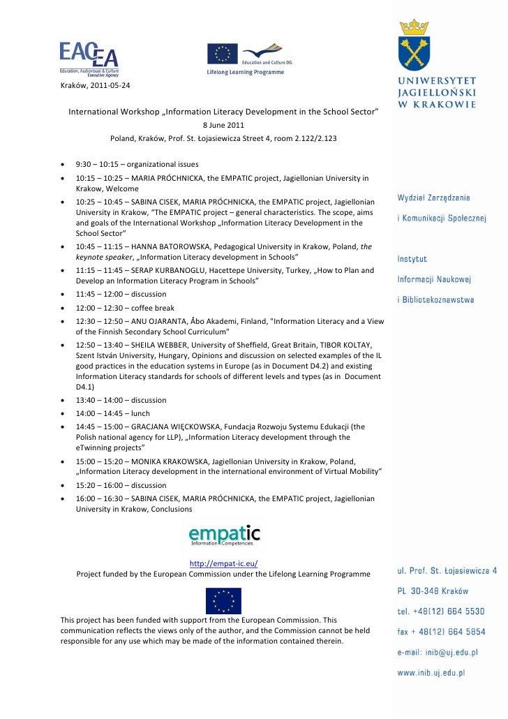 """Kraków, 2011-05-24    International Workshop """"Information Literacy Development in the School Sector""""                      ..."""