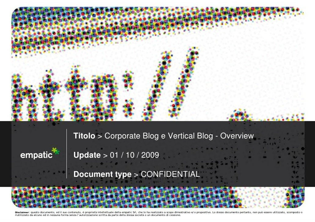 Titolo > Corporate Blog e Vertical Blog - Overview                                               Update > 01 / 10 / 2009  ...