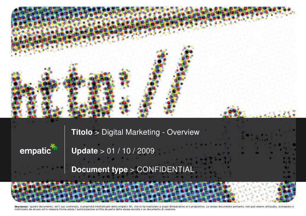 Titolo > Digital Marketing - Overview                                               Update > 01 / 10 / 2009               ...