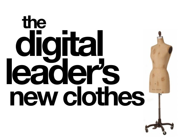 the newclothes digital leader's