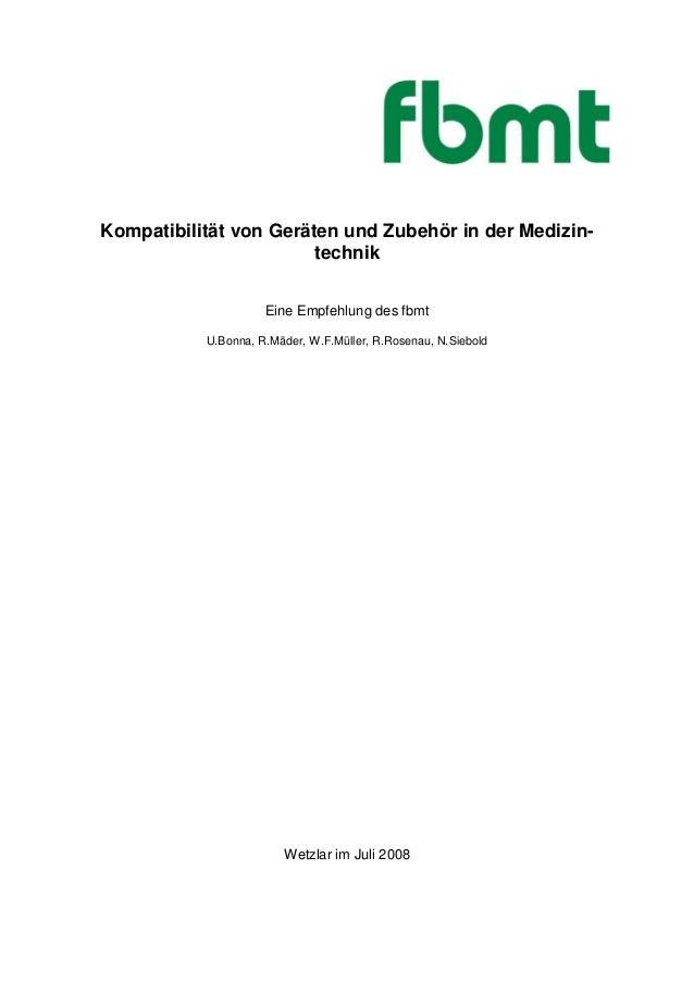 Kompatibilität von Geräten und Zubehör in der Medizin-                        technik                     Eine Empfehlung ...