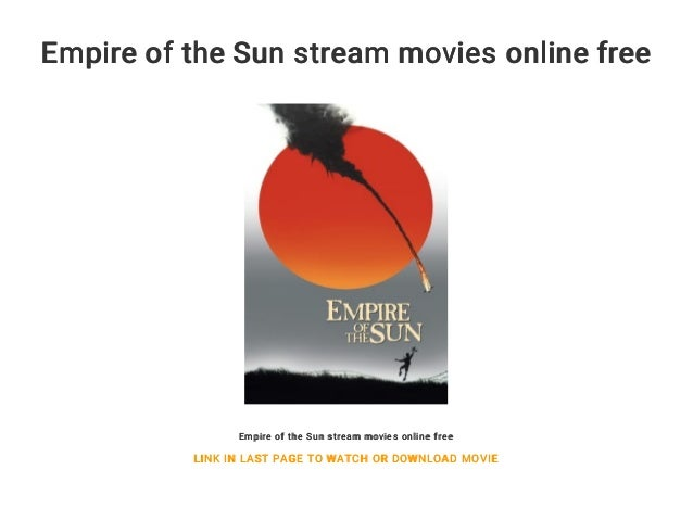 empire of the sun movie online free