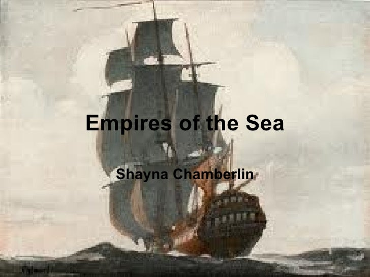 Empires of the Sea Shayna Chamberlin