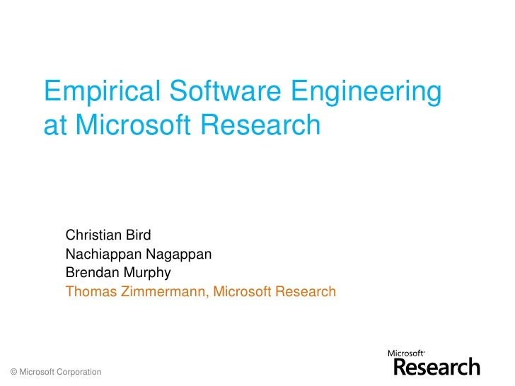 Empirical Software Engineering at Microsoft Research