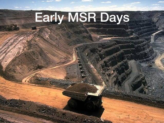 Early MSR Days 8