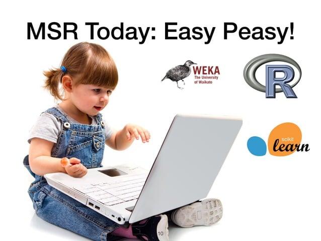 MSR Today: Easy Peasy! 10