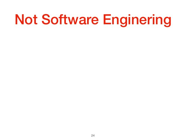 Not Software Enginering 24