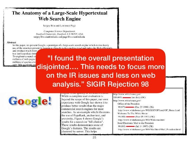 """25 """"I found the overall presentation disjointed…. This needs to focus more on the IR issues and less on web analysis."""" SIG..."""