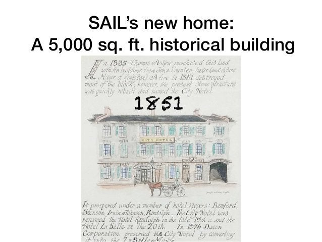 1851 6 SAIL's new home: A 5,000 sq. ft. historical building