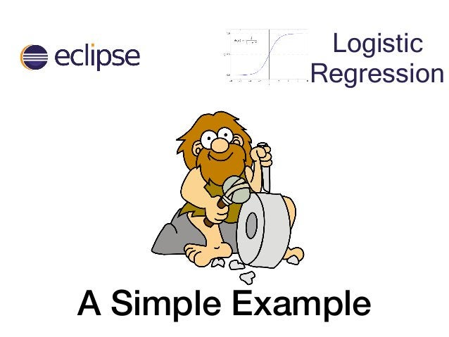 A Simple Example Logistic Regression