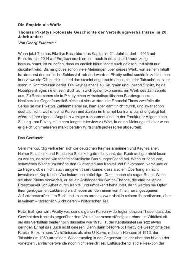 Die Empirie als Waffe Thomas Pikettys kolossale Geschichte der Verteilungsverhältnisse im 20. Jahrhundert Von Georg Fülber...