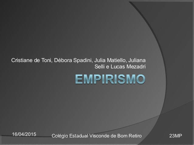 Cristiane de Toni, Débora Spadini, Julia Matiello, Juliana Selli e Lucas Mezadri 16/04/2015 Colégio Estadual Visconde de B...